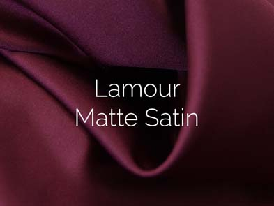 Lamour Matte Satin